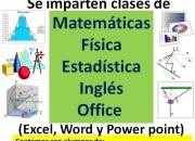 Clases de matematica, fisica, estadistica, ingles y office