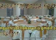 Banquetes bella karyn alquiler de mobiliario told…