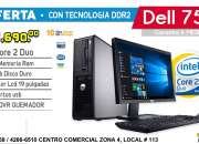 !ULTIMAS! Computadoras DELL a Q1,525.00 Intel CORE2 DUO Con 4Gb RAM Monitor 19 Pulg