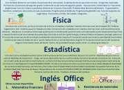 Tutorías de matematica, fisica, estadisticas, office, inglés